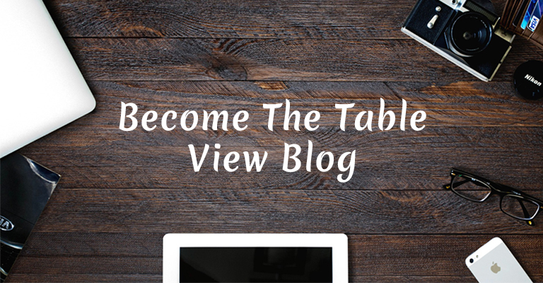 Become The Table